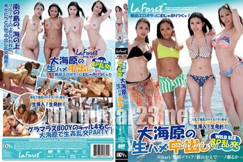 LaForet Girl 10 大海原生姦亂交PARTY